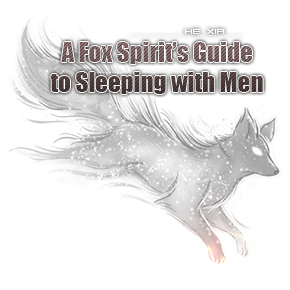 A Fox Spirit's Guide to Sleeping with Men